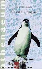 Andrej Kurkov: A halál és a pingvin, a könyv borítója