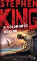 Stephen King: A coloradoi kölyök