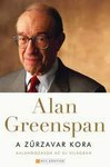 Alan Greenspan: A zűrzavar kora, Kalandozások az új világban