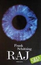 Frank Shätzing: Raj, a könyv borítója