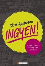 Chris Anderson: Ingyen - A radikális árképzés jövője, borító
