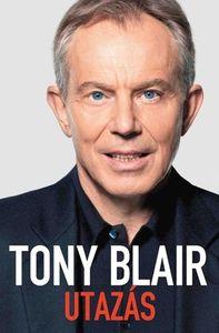 Tony Blair: Utazás (borító)