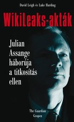 David Leigh – Luke Harding: WikiLeaks-akták – Julian Assange háborúja a titkosítás ellen