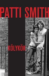 Patti Smith: Kölykök