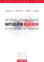 James H. Fowler – Nicholas A. Christakis: Kapcsolatok hálójában