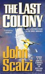 John Scalzi: The last colony